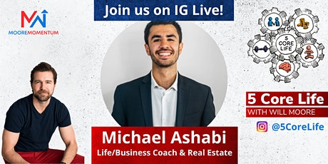 5 CORE LIFE - Instagram Live with Will Moore and Mike Ashabi tickets