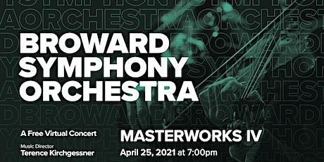 Broward Symphony Orchestra - Masterworks IV tickets