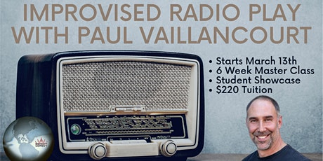 Improvised Radio Play with Paul Vaillancourt tickets