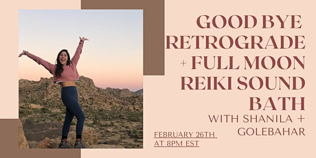 Goodbye Mercury Retrograde + Full Moon Manifestation Reiki Sound Bath tickets