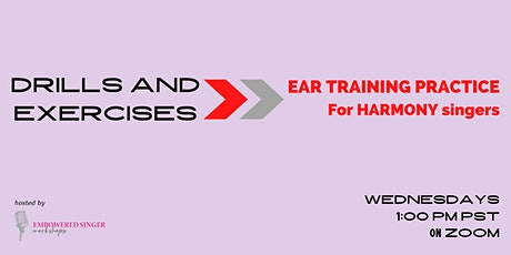 Drills and Exercises Level ONE: Ear Training Practice for Harmony Singers tickets