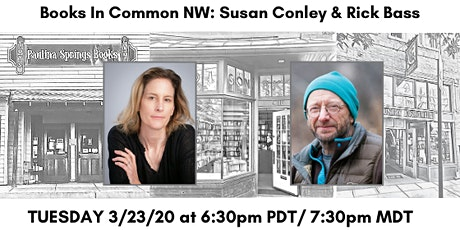 Books in Common NW: Susan Conley & Rick Bass tickets