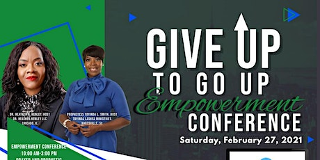2021 Give Up to Go Up Empowerment Conference tickets