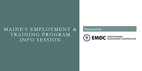 Maine's Employment & Training Program Info Session tickets