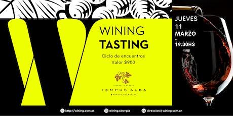 Wining Tasting #TEMPUSALBA entradas