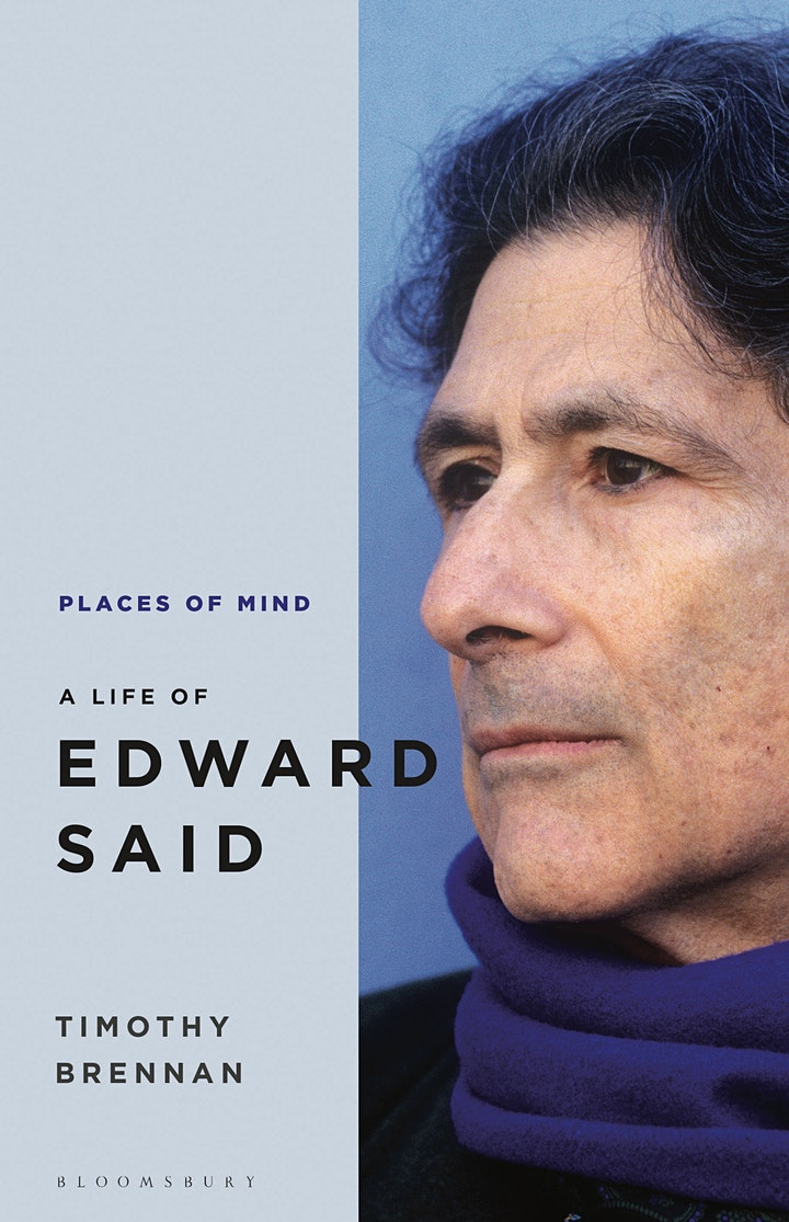 Places of Mind: The Life of Edward Said with Timothy Brennan - TICKET ONLY image