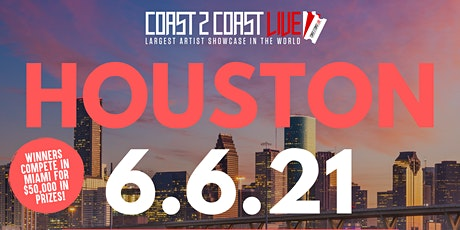Coast 2 Coast LIVE Showcase Houston - Artists Win $50K In Prizes tickets