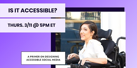 Is it accessible? A primer on designing accessible social media Tickets