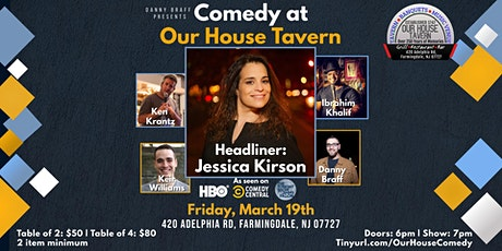 Comedy at Our House Tavern with Jessica Kirson tickets