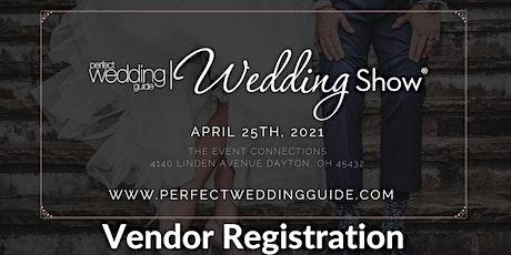 VENDOR REGISTRATION- Perfect Wedding Guide Wedding Show tickets