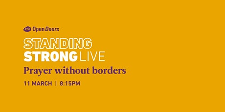 STANDING STRONG LIVE - Prayer without borders: Will We See. Change in 2021? ingressos