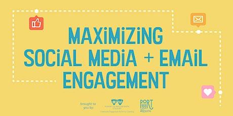 Maximizing Social Media + Email Engagement tickets