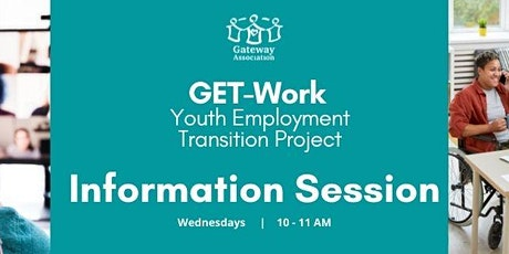 GET-Work Youth Employment Transition Program Information Session tickets