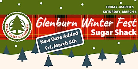 Glenburn Winter Fest - Sugar Shack tickets