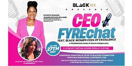 BLACKBiz Presents The Women's CEO FYREchat Tickets