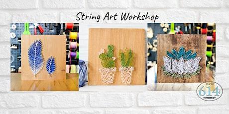 """""""String Art Workshop"""" @ Studio 614 tickets"""