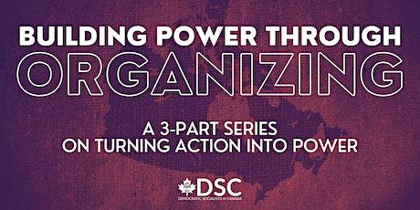 Building Power Through Organizing tickets