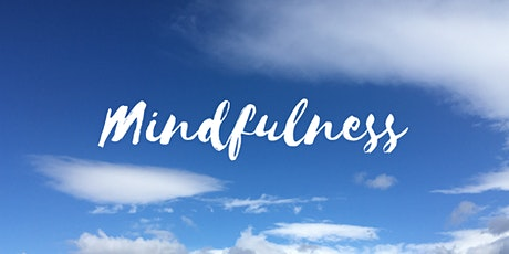 Mindfulness & Meditation Course for Wellbeing tickets