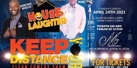 Keep Your Distance Clean Comedy Show tickets