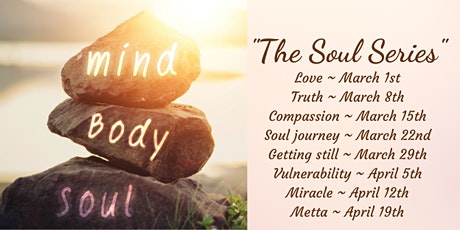 The Soul Series Guided Mindfulness Meditations (8 Class Package) tickets