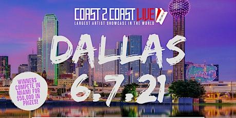 Coast 2 Coast LIVE Showcase Dallas - Artists Win $50K In Prizes tickets