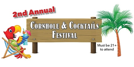 Cornhole and Cocktails Festival 2021 tickets