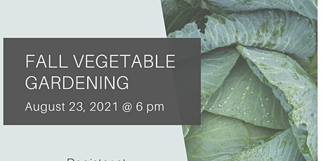 Fall Vegetable Gardening tickets