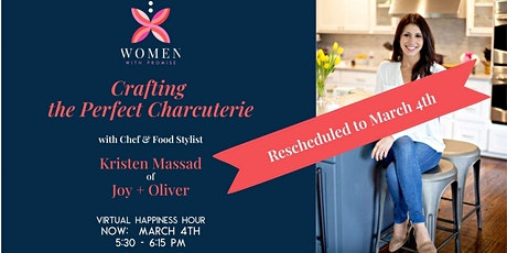 Crafting a Perfect Charcuterie - Women With Promise Virtual Happiness Hour tickets