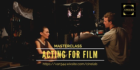 Masterclass: Acting for film tickets