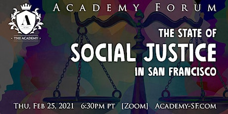 Academy Forum: The State of Social Justice in San Francisco tickets