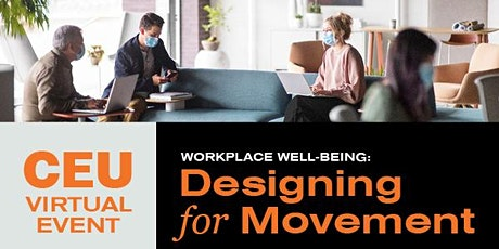 Workplace Well-Being: Designing for Movement tickets