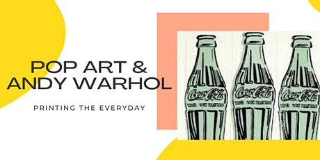 Screen printing, pop art and Andy Warhol tickets
