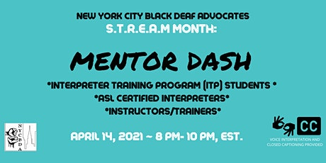 NYCBDA: S.T.R.E.A.M MONTH: MENTOR DASH tickets