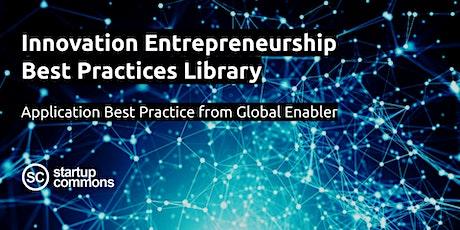 Innovation Entrepreneurship Best Practices with Global Enabler biglietti