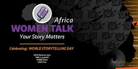 Women Talk Africa ~ Celebrating World Storytelling Day tickets