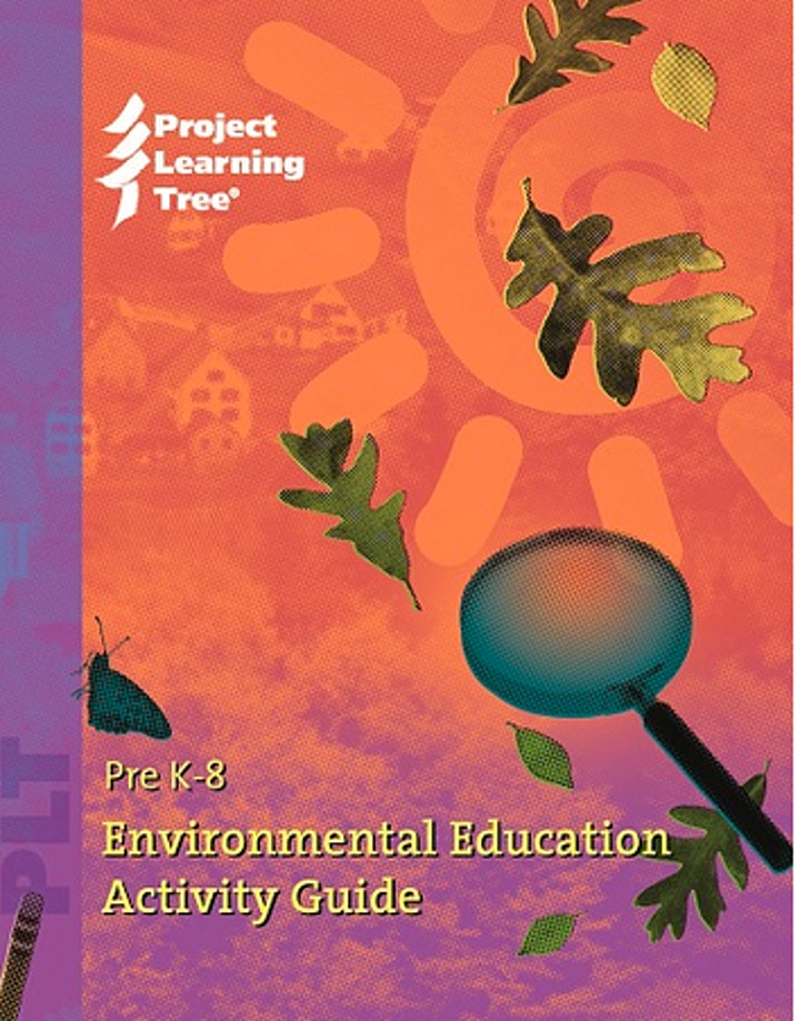 Project Learning Tree Pre K-8 Environmental Education Activity Guide image