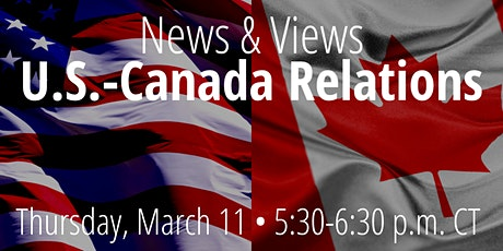 News & Views: U.S.-Canada Relations tickets