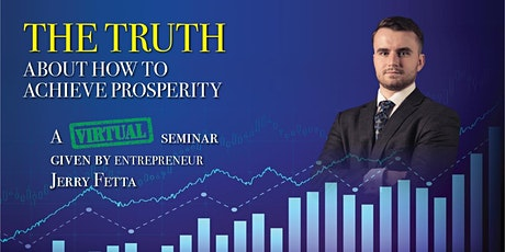 THE TRUTH ABOUT HOW TO ACHIEVE PROSPERITY tickets
