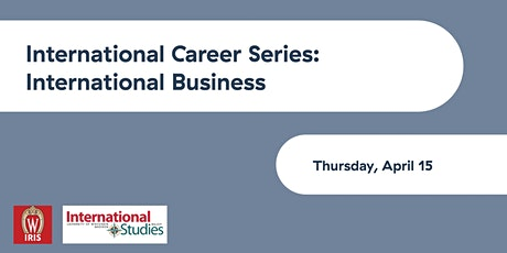 International Studies Careers: International Business tickets