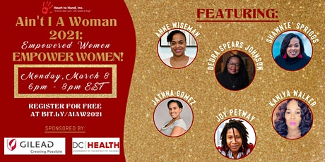 Ain't I a Woman 2021: Empowered Women Empower Women! tickets