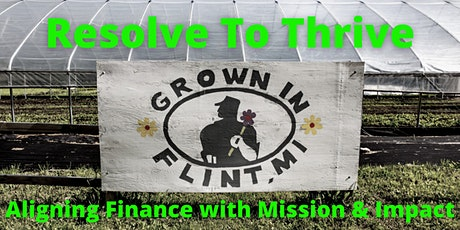 Resolve to Thrive: Aligning Finance with Mission & Impact tickets