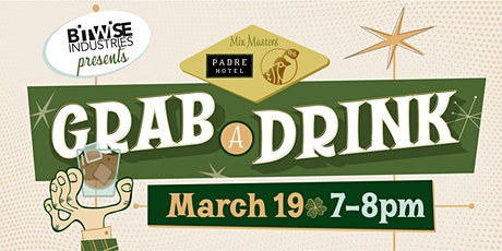 Grab a Drink: St. Patrick's Day Edition tickets