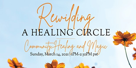 Rewilding: A Healing Circle - Reiki & Theta for Joy tickets