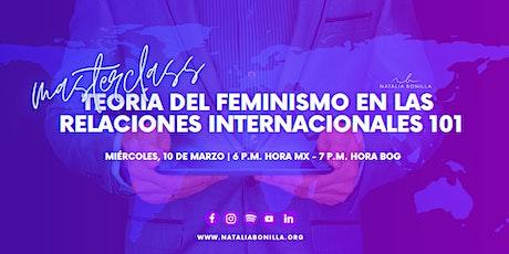 Masterclass: Teoría del Feminismo en las Relaciones Internacionales 101 entradas