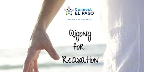 Qigong (Ch'i Kung) for Relaxation tickets