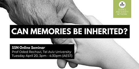 SSN Seminar: 'Can Memories be Inherited?' with Prof Oded Rechavi tickets