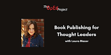 "Expert talk: ""Book Publishing for Thought Leaders"" Tickets"
