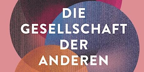 Auf Deutsch: Die Gesellschaft der Anderen -  Jana Hensel und Naika Foroutan tickets