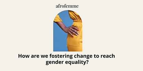 How are we fostering change to reach gender equality? tickets