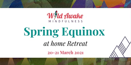 Spring Equinox at home Retreat tickets